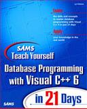 Sams Teach Yourself Database Programming with Visual C++ in 21 Days, Robison, Lyn, 0672313502