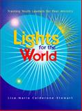 Lights for the World, Lisa-Marie Calderone-Stewart, 0884893502