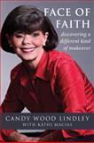 Face of Faith, Candy Lindley, 0982043503