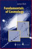 Fundamentals of Cosmology, Rich, James, 3540413502