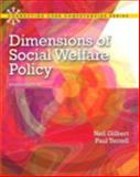 Dimensions of Social Welfare Policy, Gilbert, Neil and Terrell, Paul, 0205223516