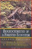 Biogeochemistry of a Forested Ecosystem, Likens, Gene E. and Bormann, F. Herbert, 038794351X