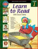 Learn to Read with Classic Stories, Grade 1, Vincent Douglas and School Specialty Publishing Staff, 076963351X
