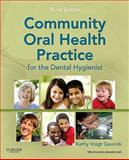 Community Oral Health Practice for the Dental Hygienist 3rd Edition