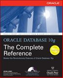 Oracle Database 10g : The Complete Reference, Loney, Kevin, 0072253517