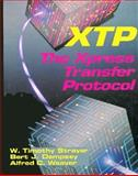XTP : The Xpress Transfer Protocol, Strayer, W. Timothy and Dempsey, Bert J., 0201563517