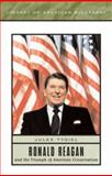 Ronald Reagan and the Triumph of American Conservatism