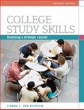 College Study Skills : Becoming a Strategic Learner, Van Blerkom, Dianna L., 0495913510