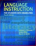 Language Instruction for Students with Disabilities, Polloway, Edward A. and Miller, Lynda, 0891083510