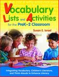 Vocabulary Lists and Activities for the PreK-2 Classroom : Integrating Vocabulary, Children's Literature, and Think-Alouds to Enhance Literacy, Israel, Susan E., 1412953510