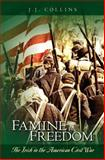 Famine to Freedom, J. J. Collins, 1463513518