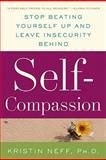 Self-Compassion, Kristin Neff, 0061733512