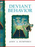 Deviant Behavior, Schmalleger, Frank M. and Humphrey, John A., 013089351X