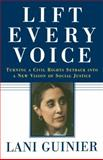Lift Every Voice, Lani Guinier, 0743253515