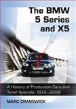 The BMW 5 Series and X5, Marc Cranswick, 0786443510