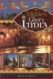 The Hidden Glory of India, Steven J. Rosen, 0892133511