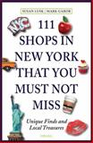 111 Shops in New York That You Must Not Miss, Susan Lusk and Mark Gabor, 395451351X