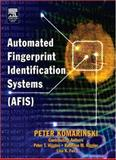 Automated Fingerprint Identification Systems (AFIS), Komarinski, Peter, 0124183514