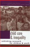 Child Care and Inequality, , 041593351X