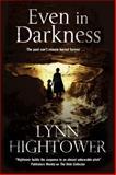 Even in Darkness - an American Murder Mystery Thriller, Lynn Hightower, 0727883518