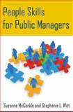 People Skills for Public Managers, McCorkle, Suzanne and Witt, Stephanie L., 0765643510