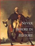 Never Before in History, Gary Amos and Richard Gardiner, 0914513516
