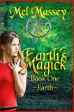 Earth's Magick, Mel Massey, 1494353512