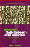 Enhancing Self-Esteem in the Classroom, Lawrence, Denis, 1853963518