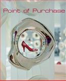 Point of Purchase, Marta Serrats, 0060893516