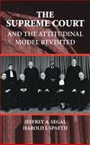 The Supreme Court and the Attitudinal Model Revisited, Segal, Jeffrey A. and Spaeth, Harold J., 0521783518