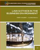 Law and Ethics in the Business Environment, Halbert, Terry and Ingulli, Elaine, 0538473517