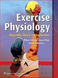 Exercise Physiology : Integrating Theory and Application, Kraemer, William J. and Deschenes, Michael R., 0781783518