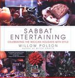 Sabbat Entertaining, Willow Polson, 0806523514