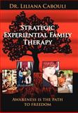 Strategic Experiential Family Therapy, Liliana Cabouli, 142596351X