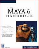 The Maya 6 Handbook, Watkins, Adam and Neuhahn, Chris, 1584503513