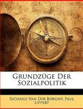 Grundzüge der Sozialpolitik, Richard Van Der Borght and Paul Lippert, 1148513515