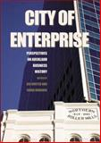 City of Enterprise : Perspectives on Auckland Business History, Gavin McLean, Hazel Petrie, 1869403517