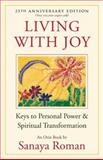 Living with Joy, Sanaya Roman, 1932073515
