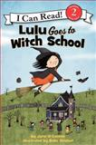 Lulu Goes to Witch School, Jane O'Connor, 0062233513