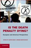 Is the Death Penalty Dying? 9780521763516