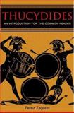 Thucydides : An Introduction for the Common Reader, Zagorin, Perez, 0691123519