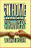 At Home among Strangers : Exploring the Deaf Community in the United States, Schein, Jerome D., 0930323513