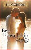 Best Friendship Beacons, B. L. Gordon, 1466913517