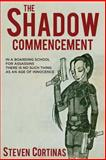 The Shadow Commencement, Steven Cortinas, 1495243516