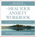 Heal Your Anxiety, John B. Arden, 1592333516