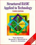 Structured BASIC Applied to Technology, Adamson, Thomas and Mansfield, Kenneth C., 0134423518
