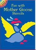 Fun with Mother Goose Stencils, Marty Noble, 0486423514