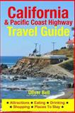 California and the Pacific Coast Highway Travel Guide, Oliver Bell, 1500553514