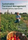 Sustainable Farmland Management : Transdisciplinary Approaches, RNF and Fish, R., 1845933516