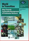 Ways Towards Sustainable Management of Freshwater Resources : Annual Report 1997, , 3540643516